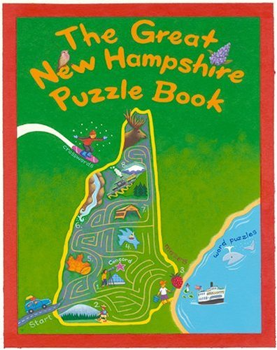 9780982439715: The Great New Hampshire Puzzle Book: Over 80 Puzzles & Games About Life in the Granite State (State Puzzle Books)
