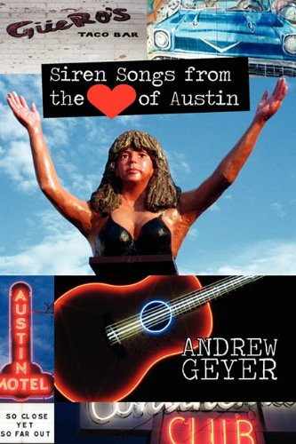 9780982440551: Siren Songs from the Heart of Austin