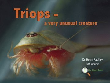 9780982441206: Triops - A Very Unusual Creature (softcover)