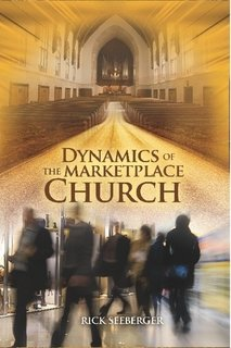 9780982444528: Dynamics of The Marketplace Church