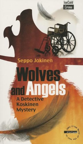 9780982444955: Wolves and Angels (Detective Koskinen Mysteries)