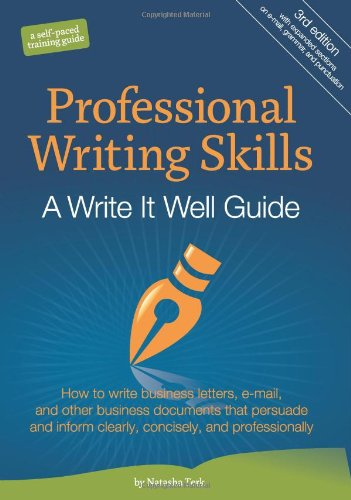 9780982447116: Professional Writing Skills: A Write It Well Guide
