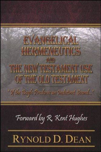 9780982448106: Evangelical Hermeneutics and the New Testament Use of the Old Testament