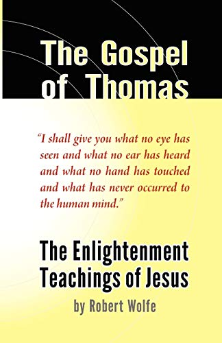 9780982449127: The Gospel of Thomas: The Enlightenment Teachings of Jesus