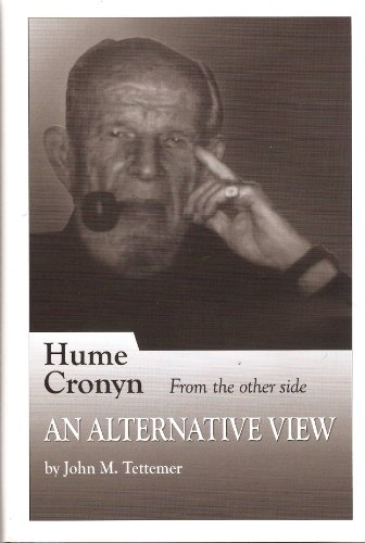 Hume Cronyn From the Other Side: An Alternative View: Tettemer, John M.