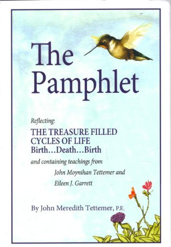 The Pamplet Reflecting: The Treasure Filled Cycles: John Meredith Tettemer,