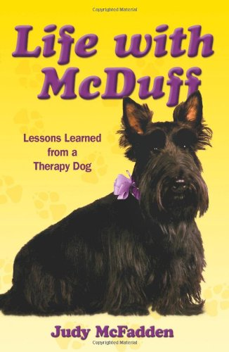 9780982455401: Life with McDuff: Lessons Learned from a Therapy Dog