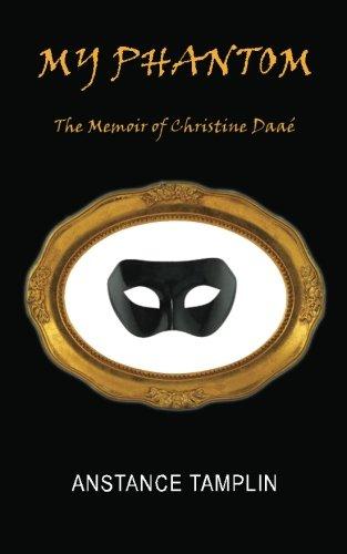 9780982457900: My Phantom: The Memoir of Christine Daa�