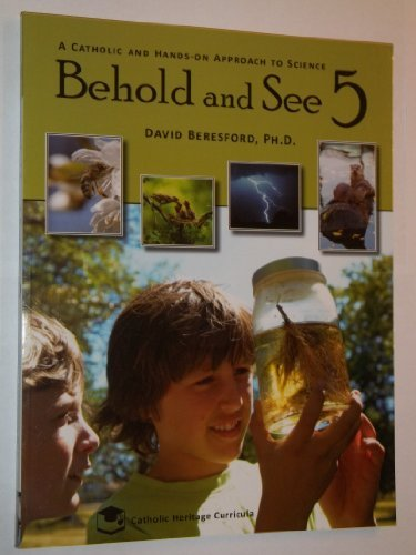 Behold and See 5 Workbook (A Catholic: Johnson, Theresa A