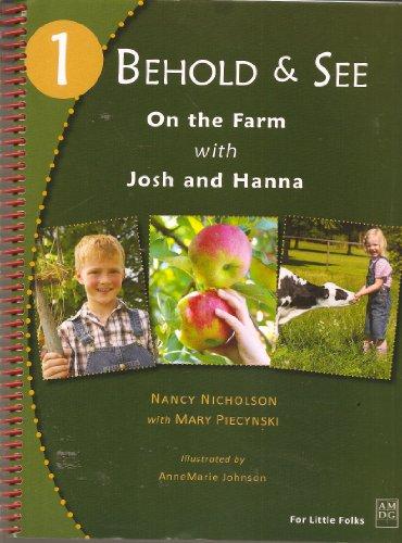 Behold & See 1: On the Farm: Mary Piecynski, Nancy