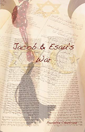 9780982459126: Jacob & Esau's War