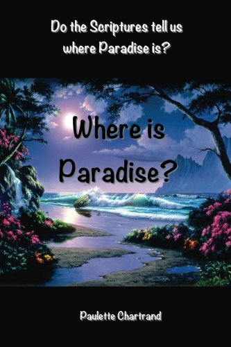 Where is Paradise?: Chartrand, Paulette