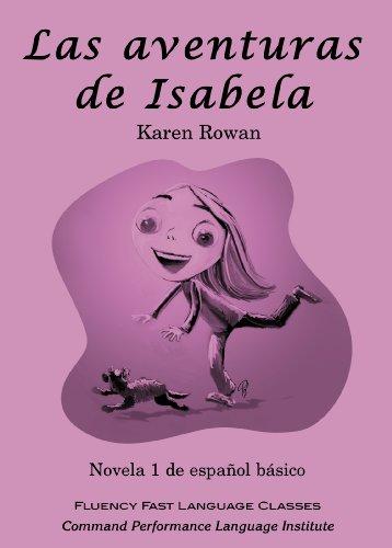 Las aventuras de Isabela (Spanish Edition): Karen Rowan
