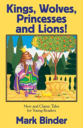 Kings, Wolves, Princesses and Lions: Mark Binder