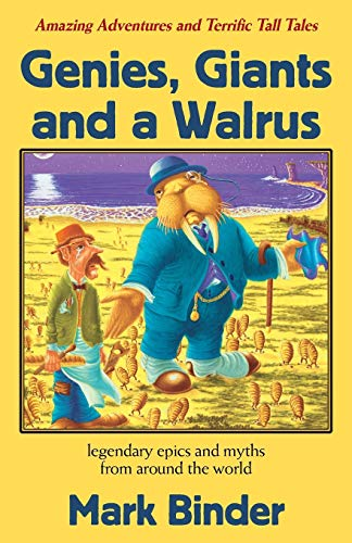 9780982470794: Genies, Giants and a Walrus
