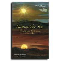9780982472118: Between Two Suns: The Berean Experience