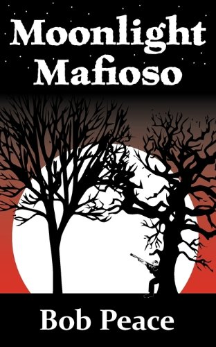 9780982474105: Moonlight Mafioso