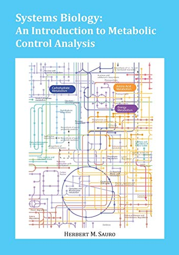 9780982477366: Systems Biology: An Introduction to Metabolic Control Analysis