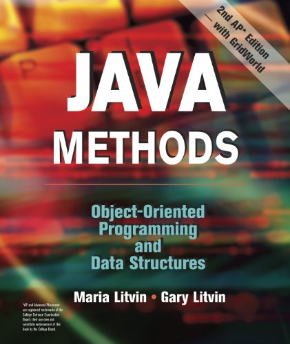 Java Methods: Object-Oriented Programming and Data Structures: Maria Litvin, Gary Litvin