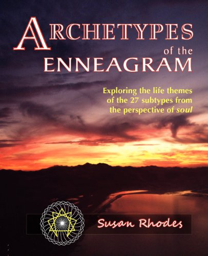 Archetypes of the Enneagram: Exploring the Life Themes of the 27 Enneagram Subtypes from the ...