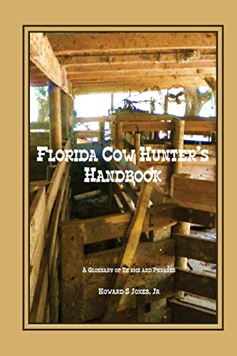 9780982483022: Florida Cow Hunter's Handbook: A Glossary of Terms and Phrases