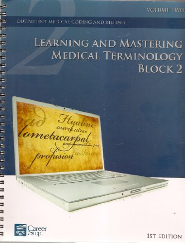 Learning and Mastering Medical Terminology BLOCK 1: n/a
