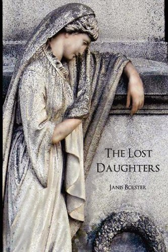 The Lost Daughters: Bolster, Janis Ruth