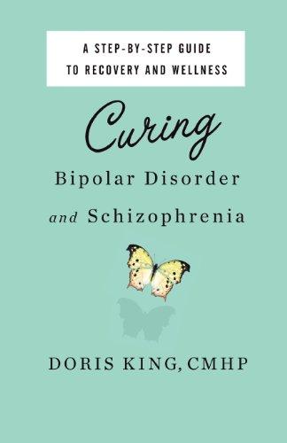 9780982485309: Curing Bipolar Disorder and Schizophrenia
