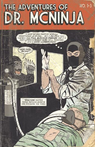 9780982486245: The Adventures of Dr. McNinja, Vol. 1: The First Three Stories