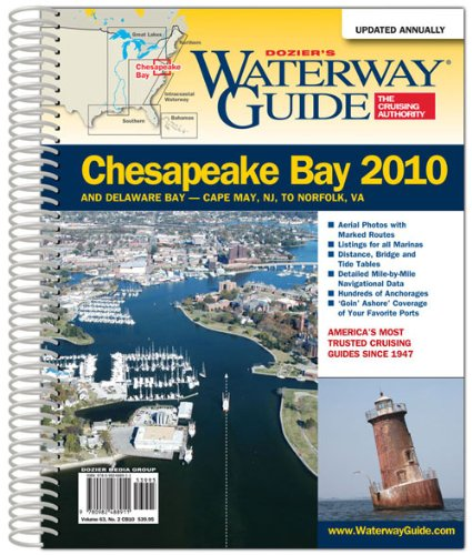 Dozier's Waterway Guide Chesapeake Bay 2010 (Waterway Guide. Chesapeake Bay Edition): Dozier's...