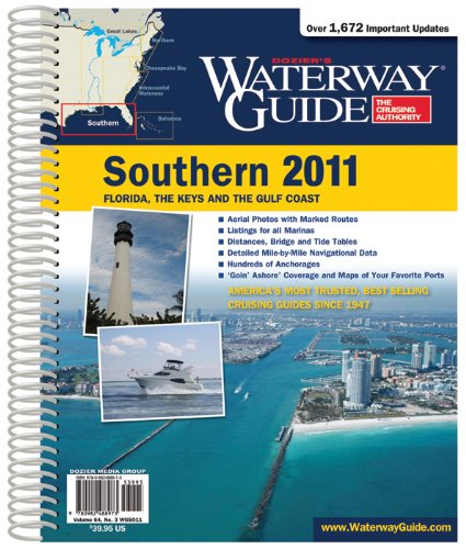 Dozier's Waterway Guide Southern 2011 (Waterway Guide Southern Edition): Waterway Guide ...