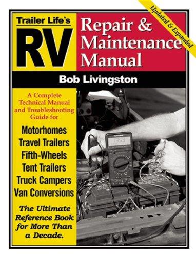 9780982489413: RV Repair and Maintenance Manual (Trailer Life)