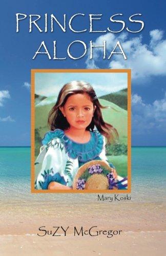 Princess Aloha: SuZY McGregor