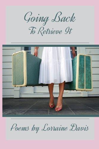 Going Back to Retrieve It: Lorraine Davis