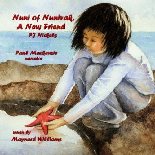 9780982496008: Nuni of Nunivak Island, A New Friend - Audio Book/CD
