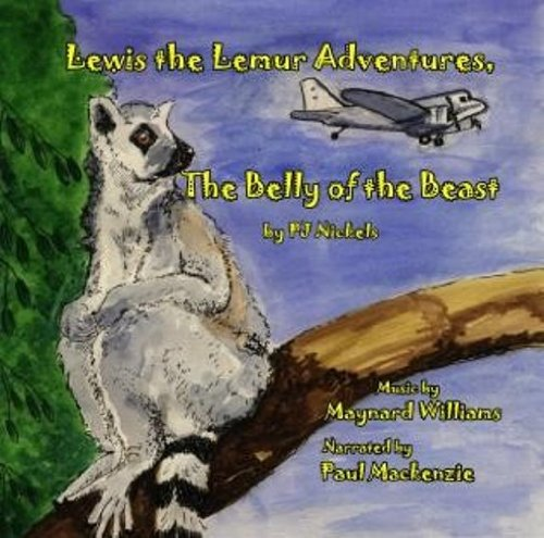 Lewis the Lemur Adventures, The Belly of the Beast - Audio Book/CD: P.J. Nickels; Narrated by:...
