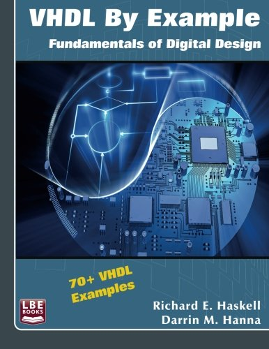 9780982497050: VHDL By Example: Fundamentals of Digital Design