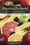 Pressing Forward : On the Path to: Millie Youngberg; Wes