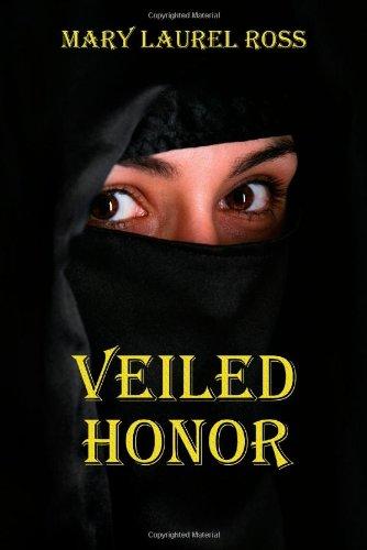 Veiled Honor: Ross, Mary Laurel