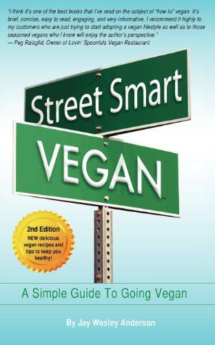 9780982498538: Street Smart Vegan: A Simple Guide To Going Vegan