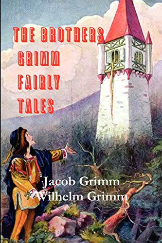 9780982499474: The Brothers Grimm Fairy Tales