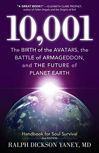 9780982499788: 10,001: The Birth of the Avatars, the Battle of Armageddon, and the Future of Planet Earth