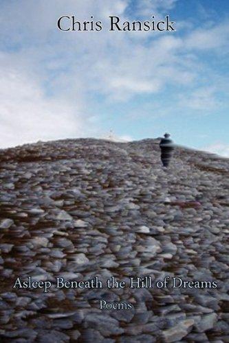 9780982504369: Asleep Beneath the Hill of Dreams