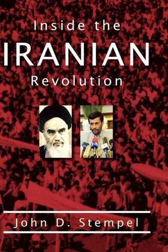 9780982505700: Inside the Iranian Revolution