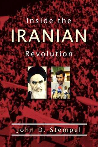 9780982505724: Inside the Iranian Revolution
