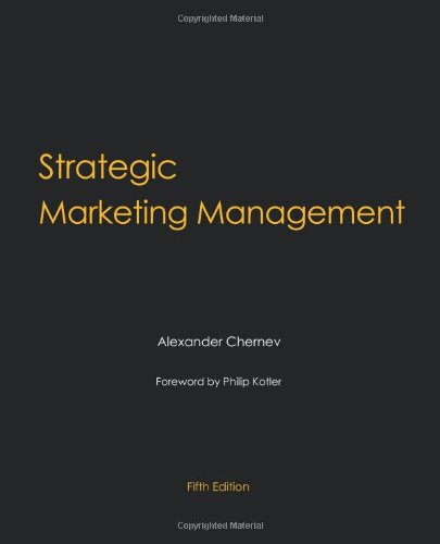 Strategic Marketing Management, 5th Edition: Chernev, Alexander