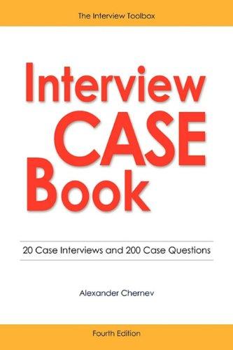 Interview Case Book: Chernev, Alexander