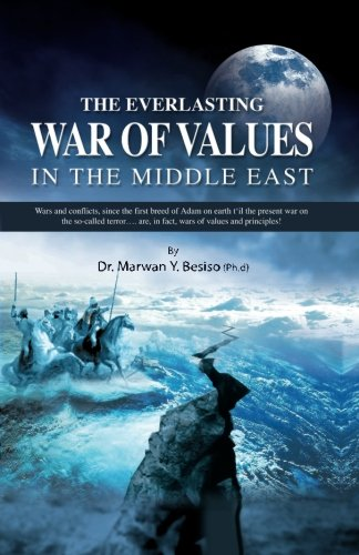9780982513347: The Everlasting War of Value in the Middle East