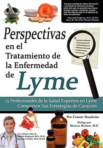 9780982513811: Perspectivas En El Tratamiento de La Enfermedad de Lyme: 13 Profesionales de La Salud Expertos En La Enfermedad de Lyme Comparten Sus Estrategias de C