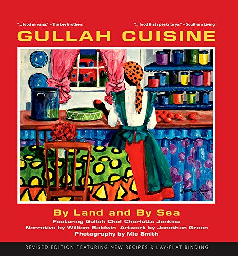 9780982515426: Gullah Cuisine: By Land and by Sea